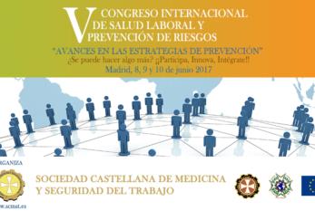 2017: ESPAÑA – V CONGRESO INTERNACIONAL DE SALUD LABORAL Y PREVENCIÓN DE RIESGOS