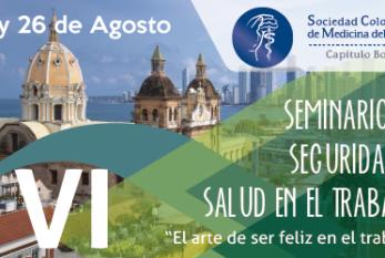2017: COLOMBIA – VI SEMINARIO DE SEGURIDAD Y SALUD EN EL TRABAJO