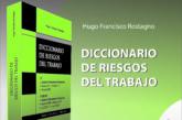 """El Doctor Hugo Rostagno presenta su nuevo libro """"Diccionario de Riesgos del Trabajo"""""""