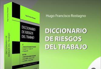 """1º Congreso Nacional Interdisciplinacio de Salud Ocupacional: Se presentó el """"Diccionario de Riesgos del Trabajo"""""""